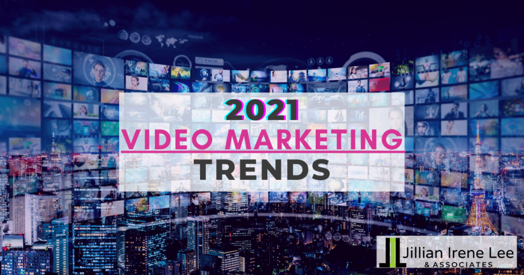 Trends for 2021 Video Marketing